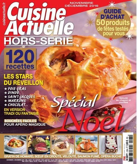 Vite vite des id es recettes pour nos repas de f tes le blog du foie gras - Cuisine actuelle hors serie ...