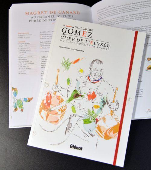 Le carnet de Guillaume Gomez, son nouveau livre de cuisine