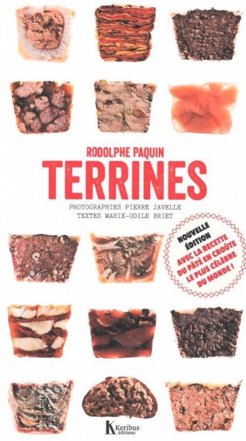 Le livre «Les Terrines» de Rodolphe Paquin…